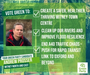 VOTE For Andrew Prosser in Witney North and Witney North & East